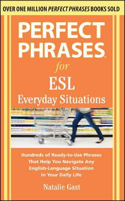 Perfect Phrases For Esl Everyday Situations With 1 000 border=