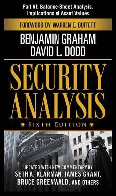 Security Analysis, Part VI - Balance-Sheet Analysis. Implications of Asset Values