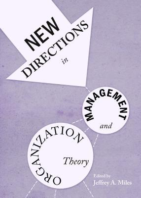 New Directions in Management and Organization Theory