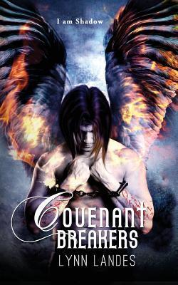 Covenant Breakers (Covenant Series, #2)