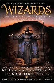 Wizards: Magical Tales From the Masters of Modern Fantasy(Lord Ermenwyr)