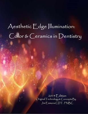 Aesthetic Edge Llumination - Color & Ceramics in Dentistry