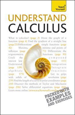 Understand Calculus: A Teach Yourself Guide