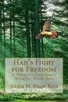 Haji's Fight for Freedom by Alisha M. Risen-Kent