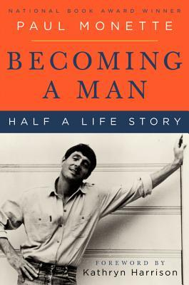 Becoming a Man: Half a Life Story