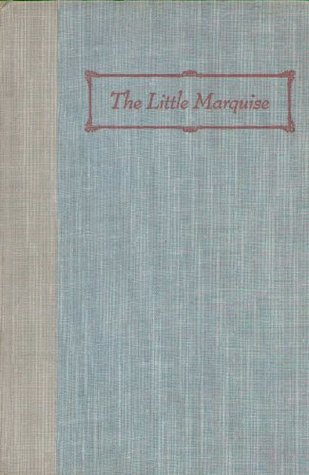 The Little Marquise: Madame Lafayette