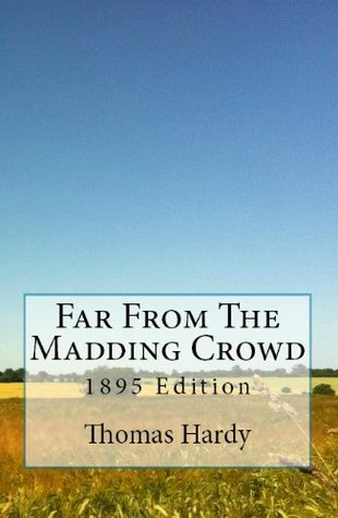 Thomas Hardy Trilogy: Madding Crowd, Mayor of Canterbridge & Romantic Adventures of a Milkmaid
