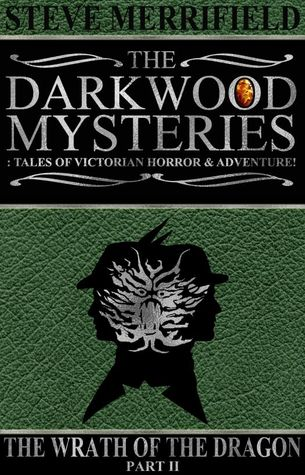 The Darkwood Mysteries: The Wrath of the Dragon, Part Two