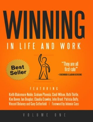 Winning In Life And Work : Volume 1