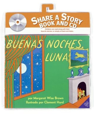 Goodnight Moon Book and CD : Buenas noches, Luna libro y CD