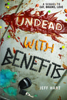 Undead with Benefits