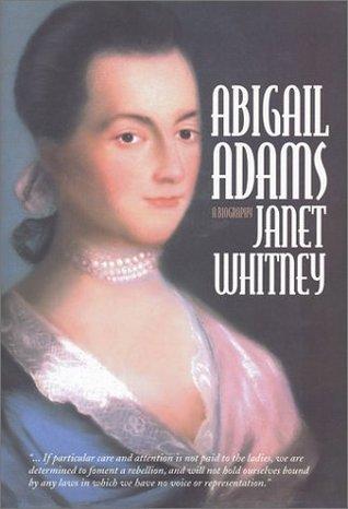 Abigail Adams: A Biography