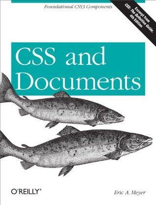 Ebook CSS and Documents by Eric A. Meyer read!