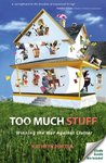 Too Much Stuff by Kathryn Porter