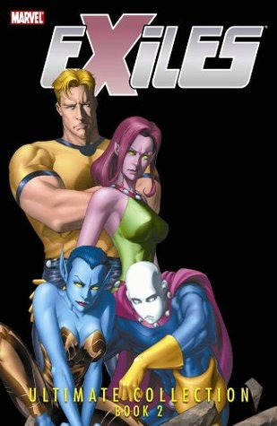 Exiles: Ultimate Collection, Book 2