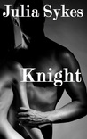 Knight by Julia Sykes