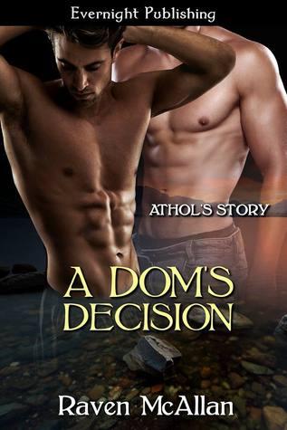 A Dom's Decision by Raven McAllan