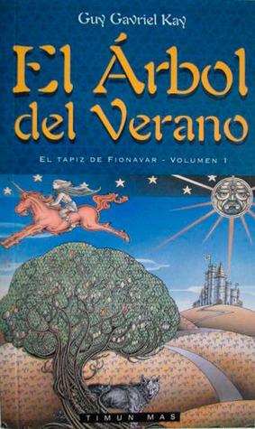 Ebook El árbol del verano by Guy Gavriel Kay DOC!