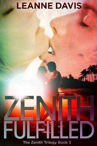Zenith Fulfilled (Zenith Trilogy, #3)
