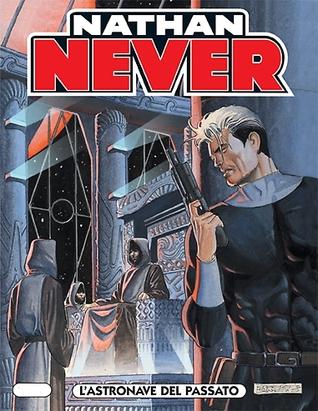 Nathan Never n. 154: L'astronave del passato