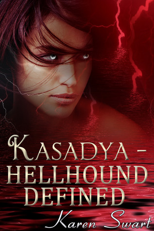 Hellhound Defined (Kasadya,#4)