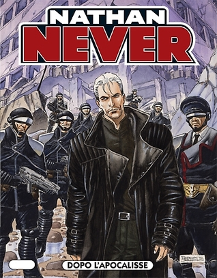 Nathan Never n. 162: Dopo l'apocalisse