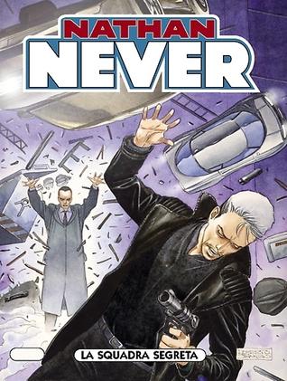 Nathan Never n. 163: La squadra segreta