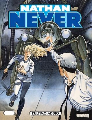 Nathan Never n. 164: L'ultimo addio