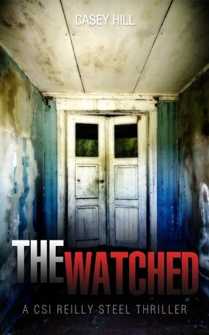 The Watched(Reilly Steel 4) EPUB