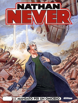 Nathan Never n. 173: Mandato per un omicidio