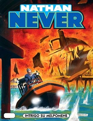 Nathan Never n. 174: Intrigo su Melpomene