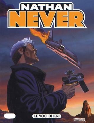 Nathan Never n. 180: Le voci di ieri