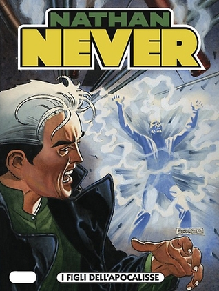 Nathan Never n. 188: I figli dell'apocalisse