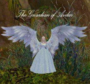 The Guardian of Avelar (The Avelar Chronicles)
