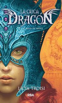 La chica dragón III: El reloj de arena (La chica dragón, #3)