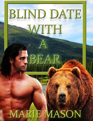 Ebook Blind Date With A Bear by Marie Mason read!