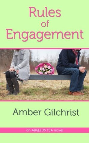 Rules of Engagement (An ABQ.LDS.YSA Novel)