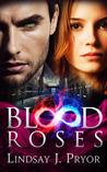 Blood Roses (Blackthorn, #2)