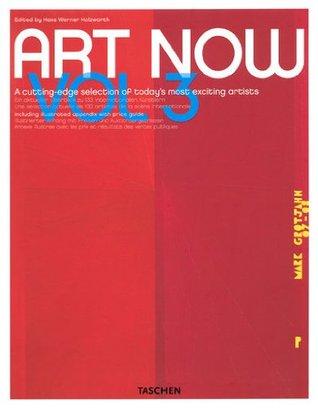 Art Now! Vol. 3 by Hans Werner Holzwarth