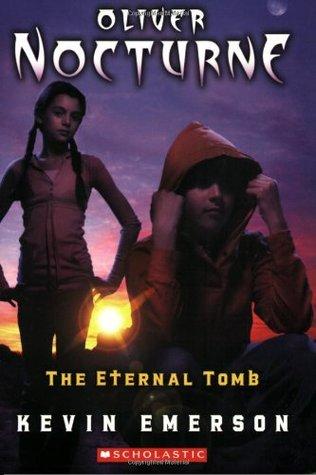 The Eternal Tomb (Oliver Nocturne, #5)
