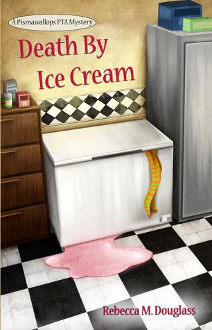 Death By Ice Cream by Rebecca M. Douglass