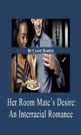Her Room Mate's Desire