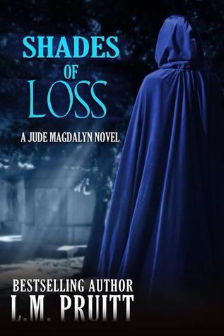 Shades of Loss: A Jude Magdalyn Novella(Jude Magdalyn 4)