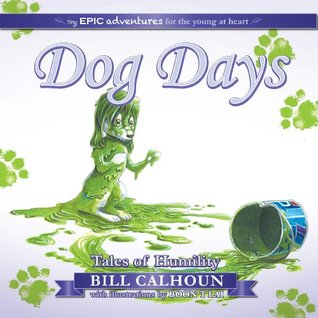 Dog Days: Tales of Humility