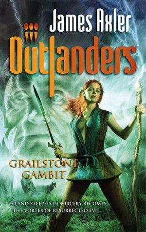 Grailstone Gambit (Outlanders, #44)