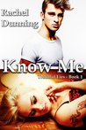 Know Me (Truthful Lies Trilogy, #1)
