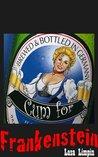Cum for Frankenstein (The Barmaids Series, #1)