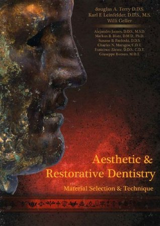 Aesthetic And Restorative Dentistry: Material Selection And Technique