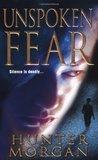 Unspoken Fear