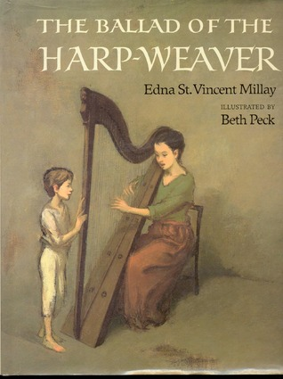 The Ballad of the Harp-Weaver
